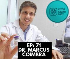 Lipoaspiração, Fios de Sustentação e Acelerando a Cicatrização | Dr. Marcus Coimbra | Podcast